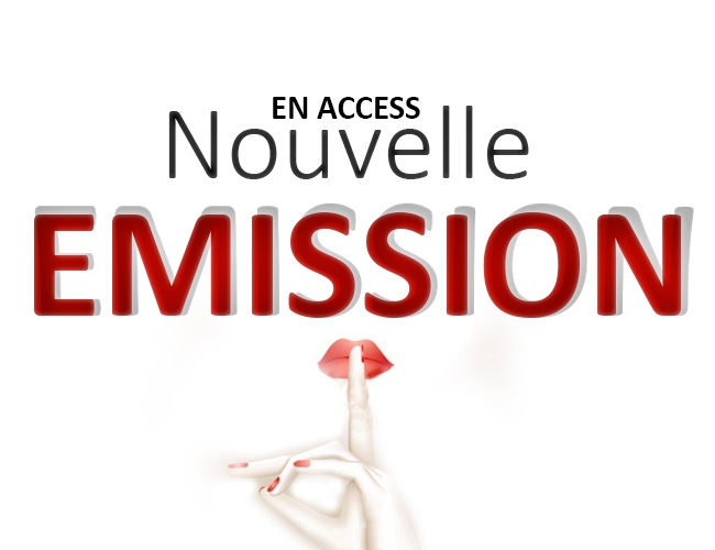 Nouvelle Emission ACCESS