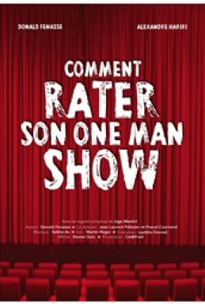 Comment rater son One man show