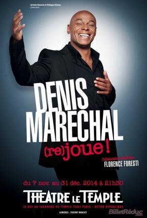Denis Maréchal dans Denis Maréchal joue !  Mise en scène par Florence Foresti