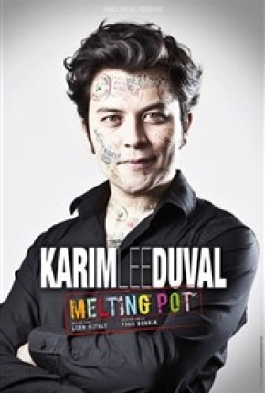 Karim Duval dans Melting Pot