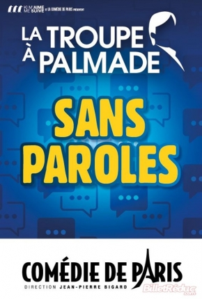 La troupe à Palmade dans Sans paroles