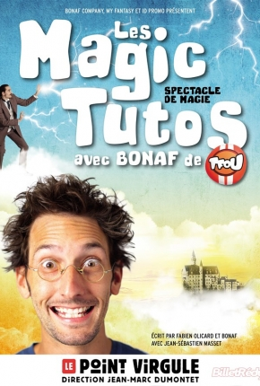 Les Magic Tutos  avec Bonaf de TFou