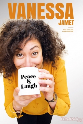 Vanessa Jamet dans Peace & Laugh !